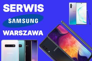 serwis Samsung Warszawa